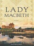 Lady Macbeth - Susan King