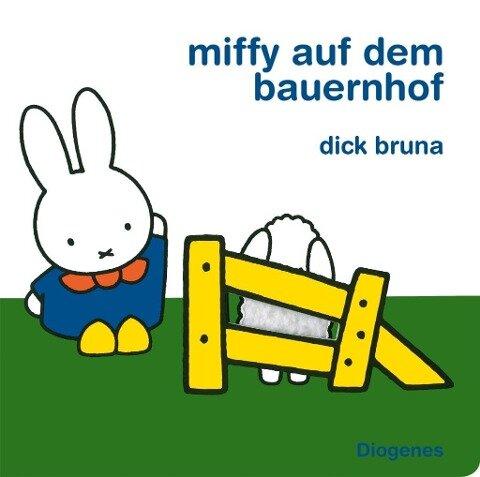 Miffy auf dem Bauernhof - Dick Bruna