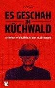 Es geschah im Küchwald - Jens Eumann