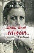 Daha Dans Edicem Deniz Türkali - Murat Celikkan