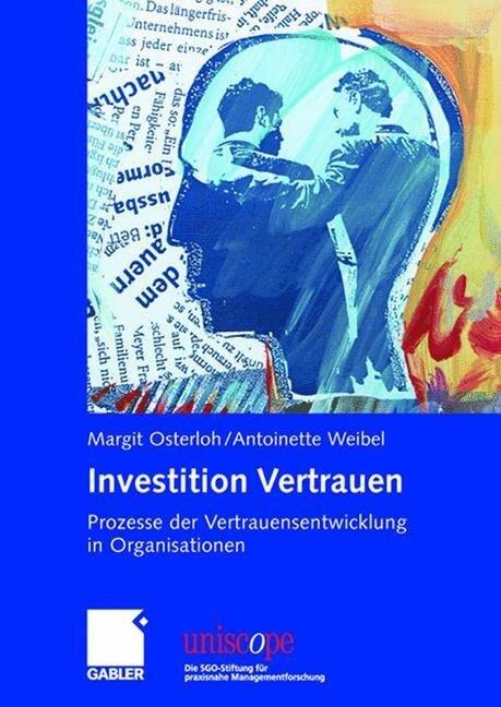 Investition Vertrauen - Margit Osterloh, Antoinette Weibel