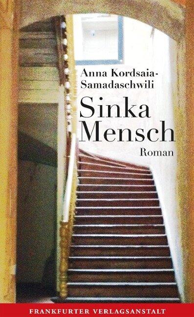 Sinka Mensch - Anna Kordsaia-Samadaschwili