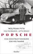 Porsche - Wolfram Pyta, Nils Havemann, Jutta Braun