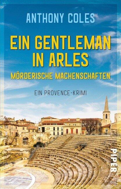 Ein Gentleman in Arles - Mörderische Machenschaften