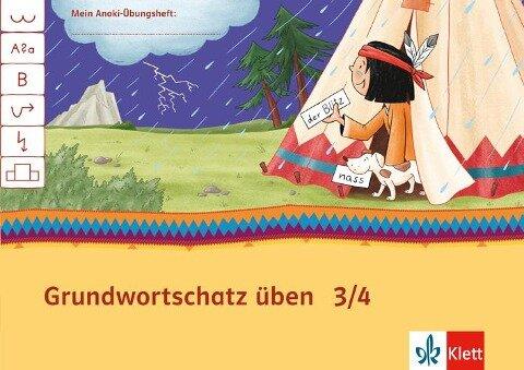 Mein Indianerheft. Grundwortschatz üben 3/4. Hamburg, Berlin, Brandenburg. Arbeitsheft 3-4. Schuljahr -