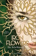 Iron Flowers - Tracy Banghart