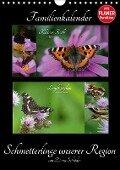 Schmetterlinge unserer Region Familienkalender (Wandkalender 2017 DIN A4 hoch) - Diana Schröder