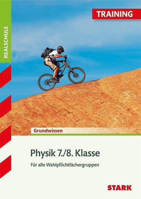 Training Realschule - Physik 7./8.Klasse -