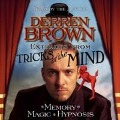 Extracts from Tricks of the Mind - Derren Brown