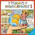 Tommys Gebärdenwelt 1, Version 3.0. CD-ROM für Windows 2000/XP/Vista -