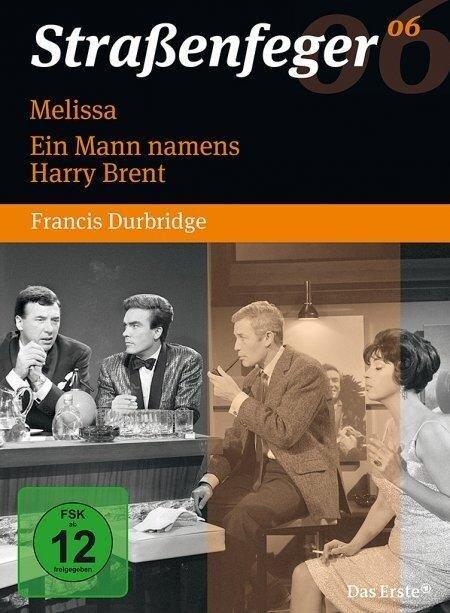 Straßenfeger 06 - Melissa / Ein Mann namens Harry Brent - Marianne De Barde, Francis Durbridge, Peter Thomas, Hans-Martin Majewski