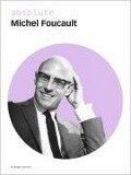 absolute Michel Foucault - Michel Foucault
