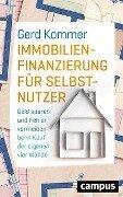 Immobilienfinanzierung für Selbstnutzer - Gerd Kommer