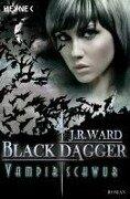 Vampirschwur - J. R. Ward
