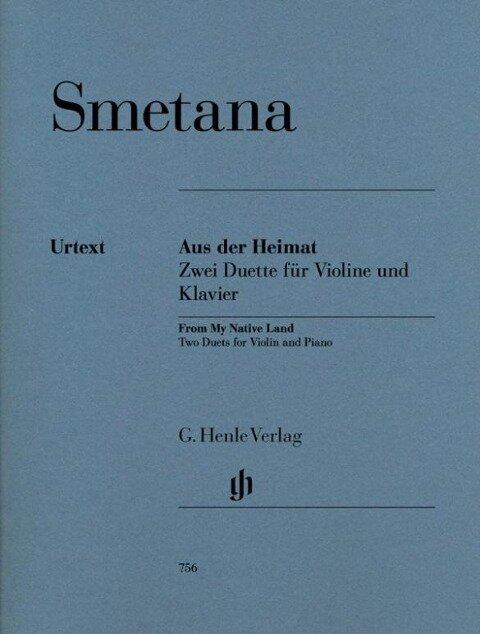 Aus der Heimat - Zwei Duette für Violine und Klavier - Bedrich Smetana