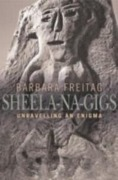Sheela-na-gigs - Barbara Freitag
