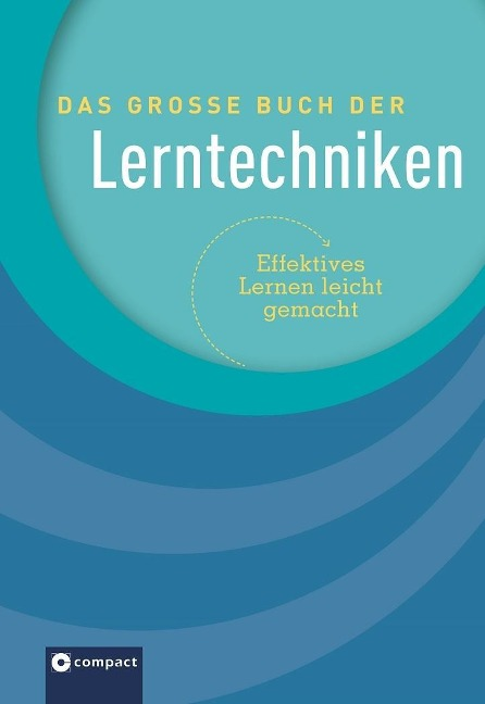 Das große Buch der Lerntechniken - Bettina Geuenich, Iris Hammelmann, Harald Havas, Belen-Mercedes Mündemann, Kaja Novac
