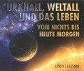 Urknall, Weltall und das Leben - Harald Lesch, Josef Gaßner