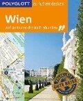 POLYGLOTT Reiseführer Wien zu Fuß entdecken - Ken Chowanetz