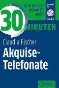 30 Minuten Akquise-Telefonate - Claudia Fischer