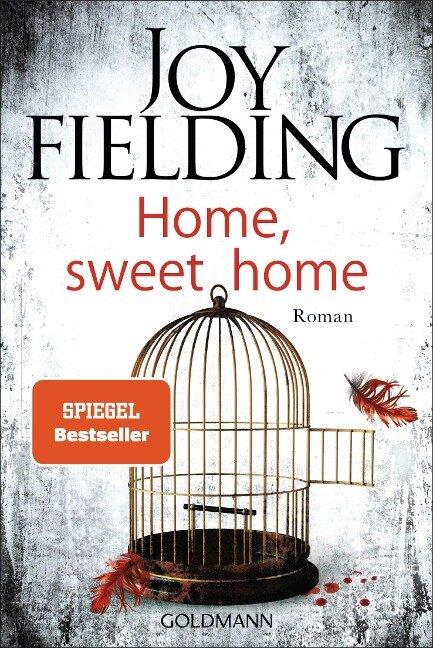 Home, sweet home - Joy Fielding
