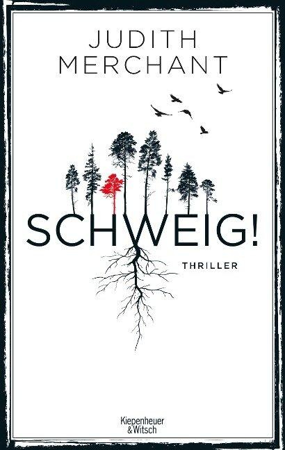 SCHWEIG! - Judith Merchant