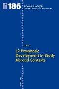 L2 Pragmatic Development in Study Abroad Contexts - Wei Ren