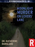 Moonlight Murder on Lovers' Lane - Katherine Ramsland