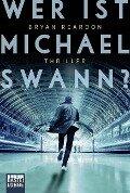 Wer ist Michael Swann? - Bryan Reardon