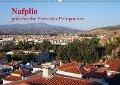 Nafplio - griechische Perle des Peloponnes (Wandkalender 2019 DIN A2 quer) - Reinalde Roick