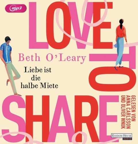 Love to share - Liebe ist die halbe Miete - Beth O'Leary