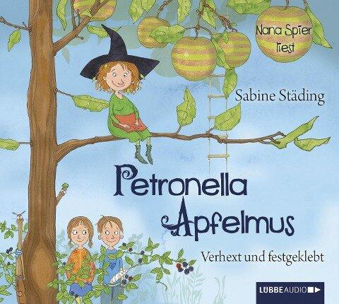Petronella Apfelmus 01 - Verhext und festgeklebt - Sabine Städing, Sebastian Danysz