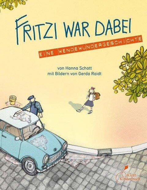Fritzi war dabei - Hanna Schott