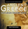 Ancient Greece: 2nd Grade History Book | Children's Ancient History Edition - Baby Professor