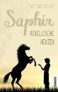 Saphir - Rebellische Herzen - Bettina Belitz