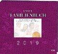 Unser Familienbuch 2019 - Bianka Bleier