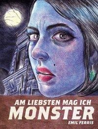 Am liebsten mag ich Monster - Emil Ferris
