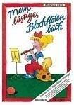 Mein lustiges Blockflötenbuch - Richard Voss