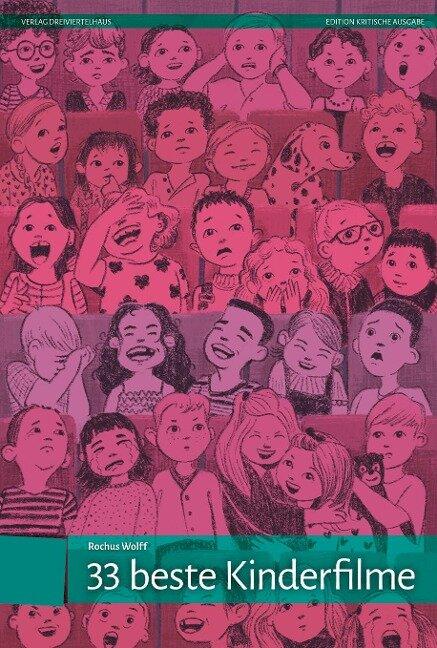 33 beste Kinderfilme - Rochus Wolff