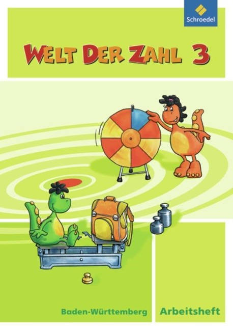 Welt der Zahl 3. Arbeitsheft. Baden-Württemberg -
