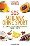 SOS Schlank ohne Sport - Katharina Bachman