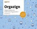 Orgazign: Organisationen lebenswert gestalten - Marco Olavarria