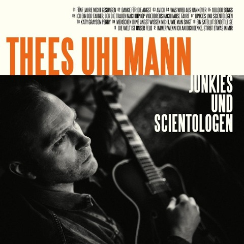 Junkies und Scientologen - Thees Uhlmann