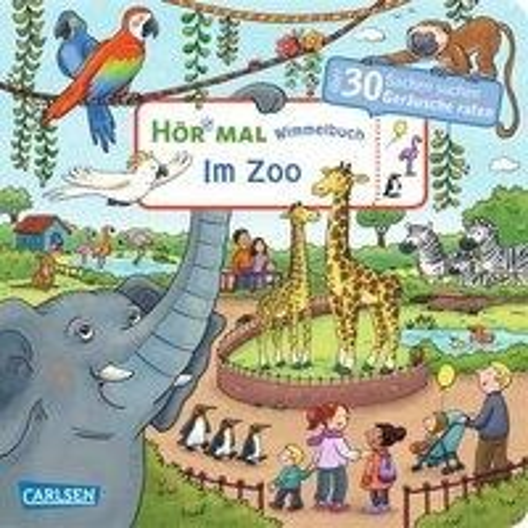 Hör mal: Wimmelbuch: Im Zoo Soundbuch ab 30 Monaten - Julia Hofmann