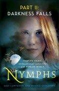 Nymphs: Darkness Falls (Part 2) - Sari Luhtanen, Miikko Oikkonen