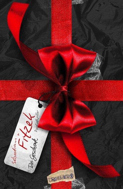 Das Geschenk - Sebastian Fitzek