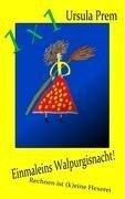 Einmaleins Walpurgisnacht! - Ursula Prem