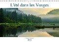 L'été dans les Vosges (Calendrier mural 2018 DIN A4 horizontal) Dieser erfolgreiche Kalender wurde dieses Jahr mit gleichen Bildern und aktualisiertem Kalendarium wiederveröffentlicht. - Carmen Mocanu