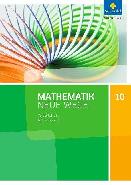 Mathematik Neue Wege 10. Arbeitsheft. S1. G9. Niedersachsen -