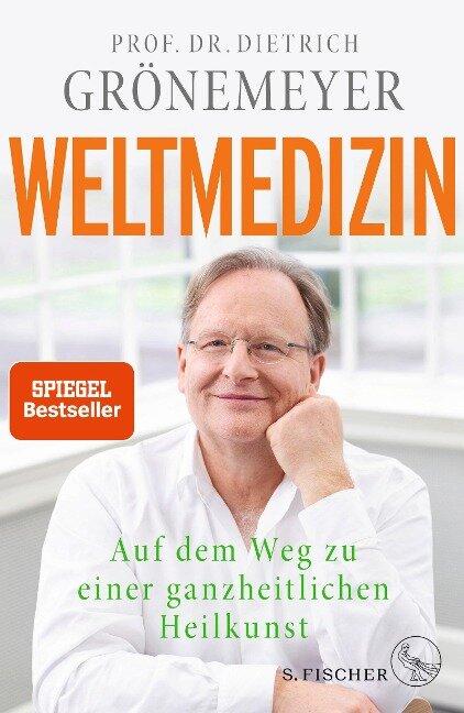 Weltmedizin - Dietrich Grönemeyer